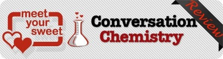 Meet Your Sweet Conversation Chemistry Review
