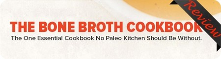 Bone Broth Cookbook Review